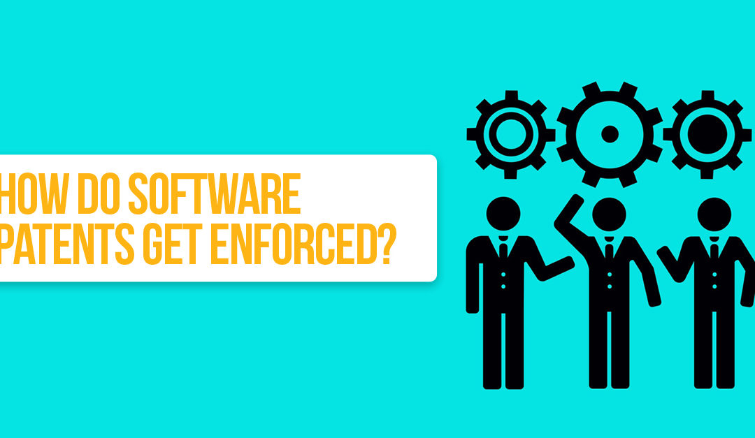 How Do Software Patents Get Enforced?